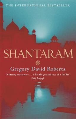 Shantaram by Gregory David Roberts | Waterstones